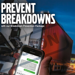 Prevent breakdowns with our Breakdown Prevention Package